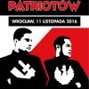 VII Marsz Patriotów – 11.11.2016 – Wrocław