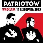VI Marsz Patriotów – 11.11.2015 – Wrocław
