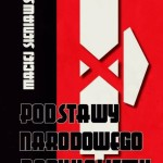 Maciej Sieniawski – Podstawy Narodowego Radykalizmu