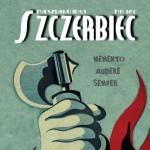 Szczerbiec – Na szlaku Idei (nr 161)